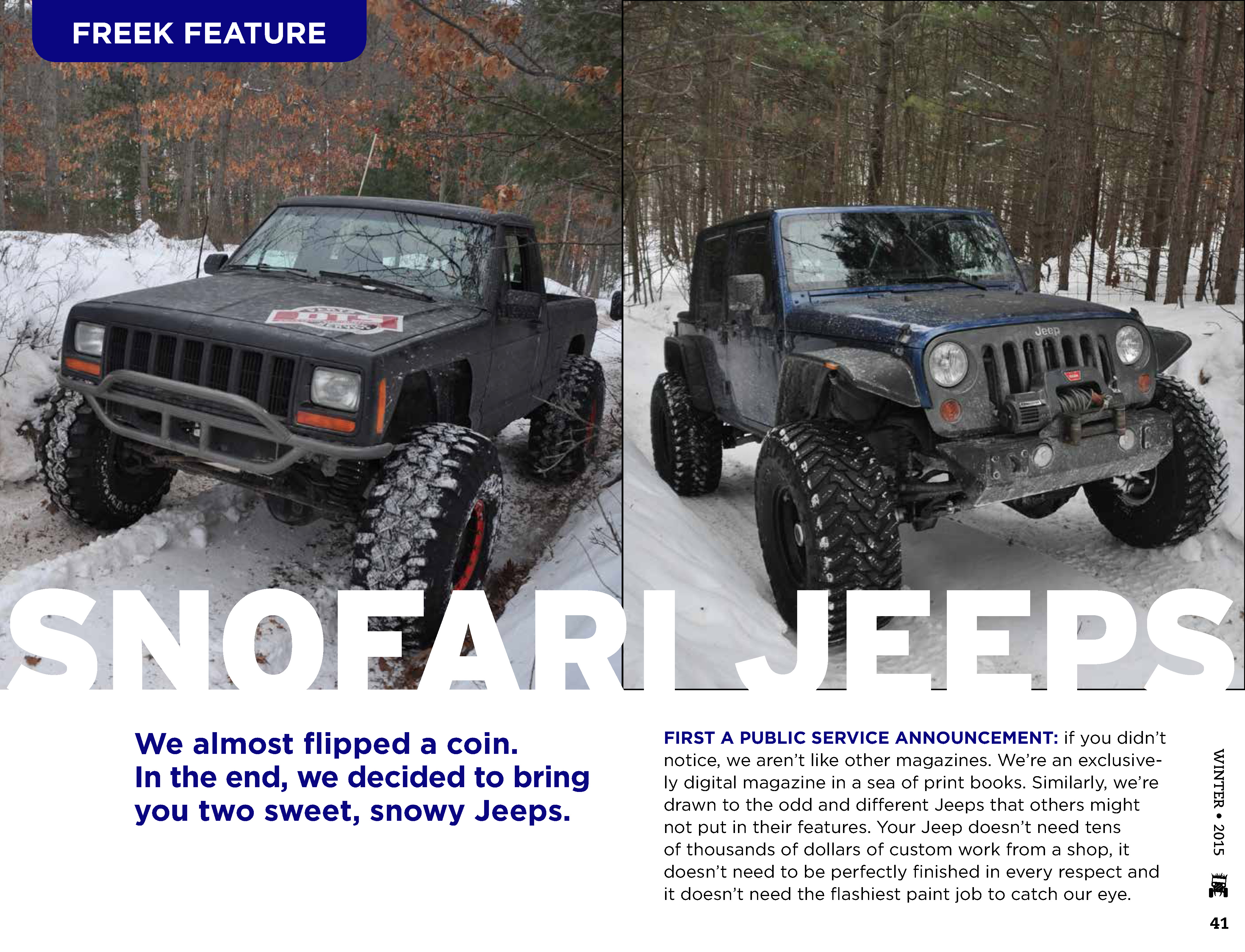 Two unique owner-built Jeeps in our Freek Feature